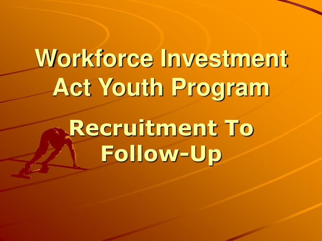 workforce investment act youth program l.