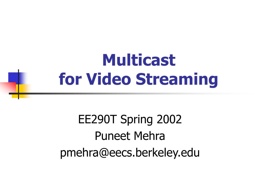 multicast for video streaming l.