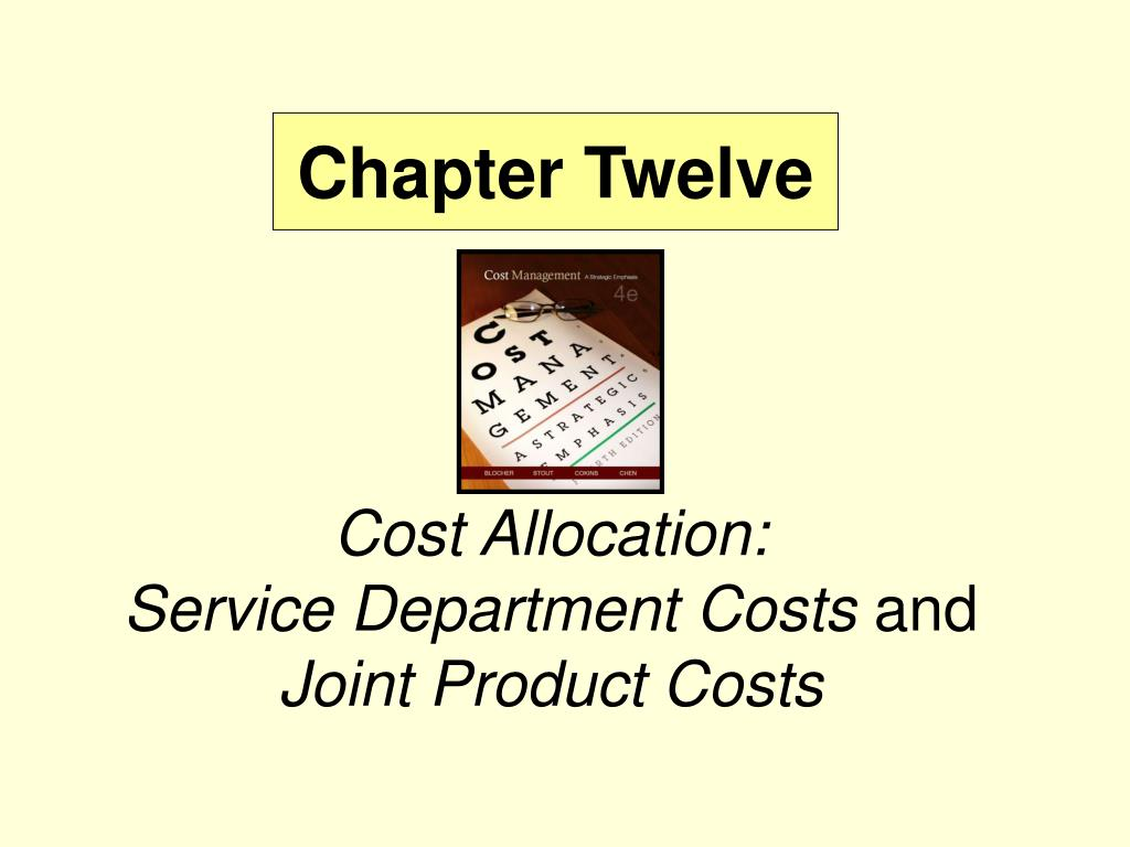 cost allocation service department costs and joint product costs l.