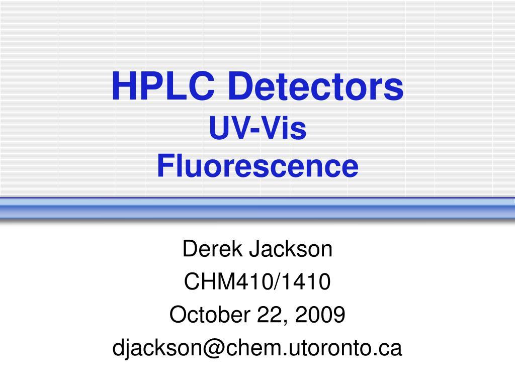 hplc detectors uv vis fluorescence l.