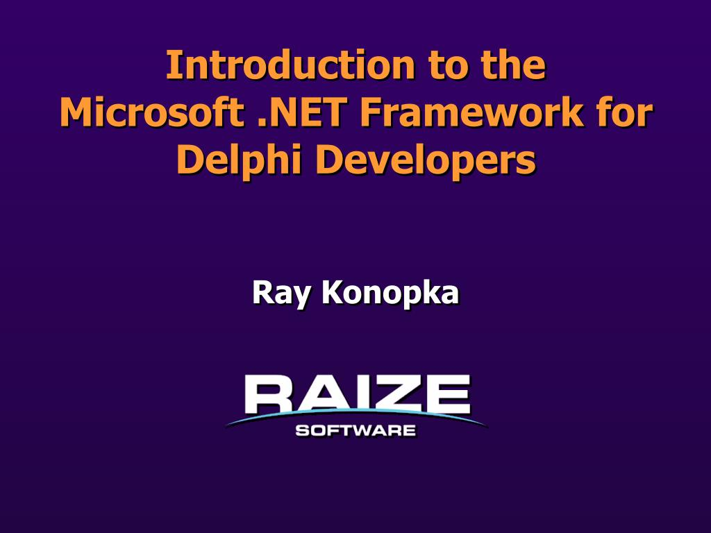 introduction to the microsoft net framework for delphi developers l.