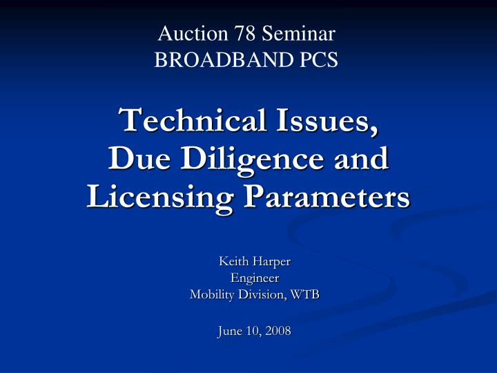 technical issues due diligence and licensing parameters n.