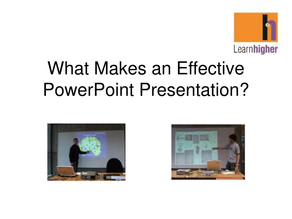 what makes an effective powerpoint presentation l.