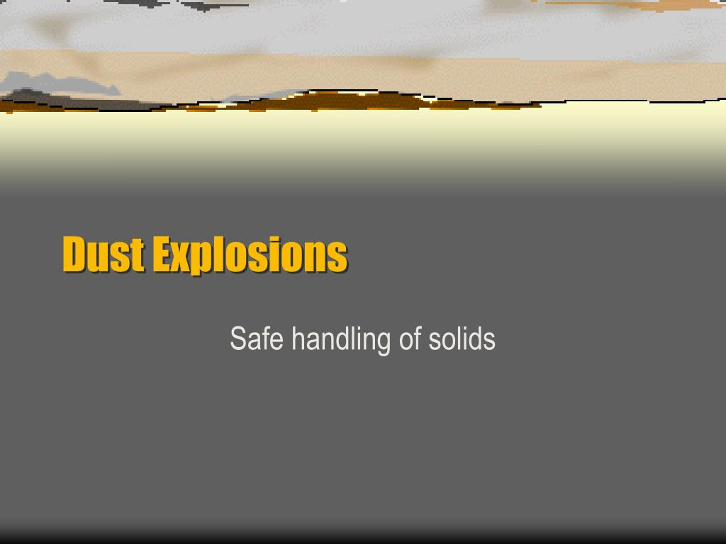 dust explosions l.