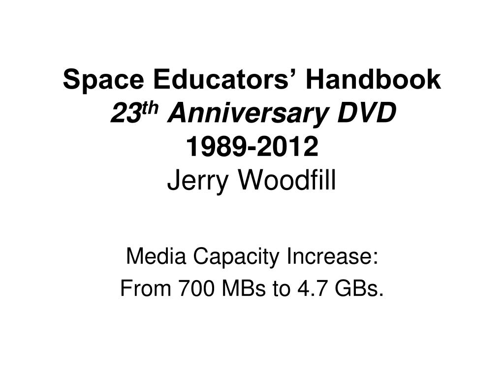 space educators handbook 23 th anniversary dvd 1989 2012 jerry woodfill l.