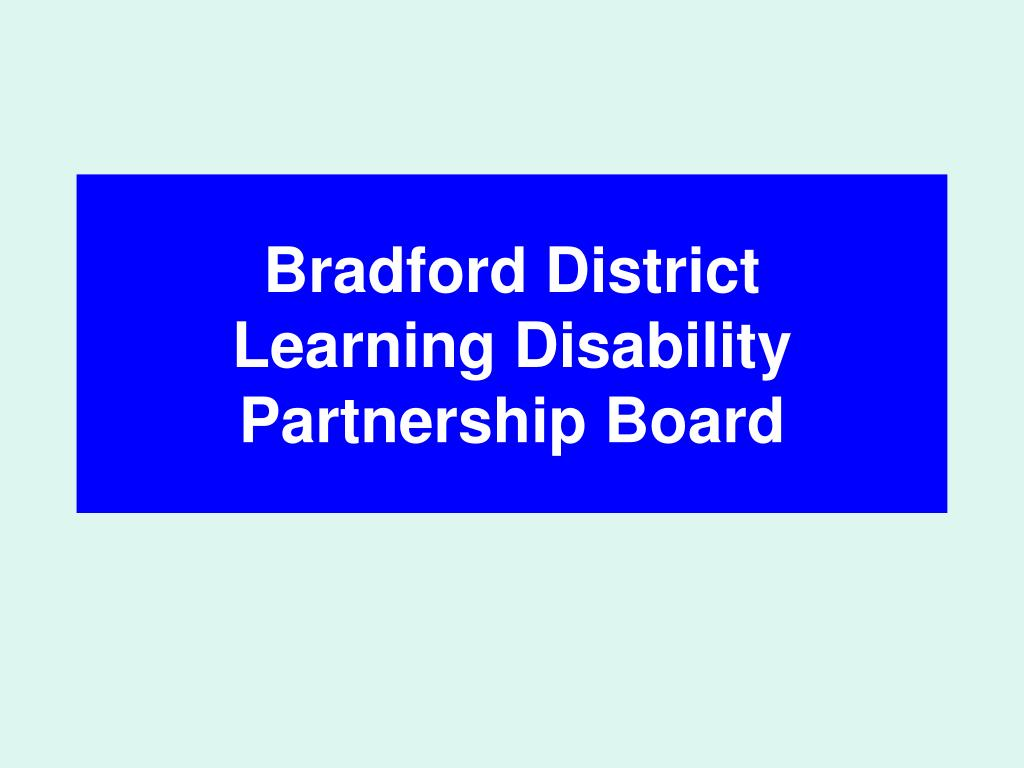 bradford district learning disability partnership board l.