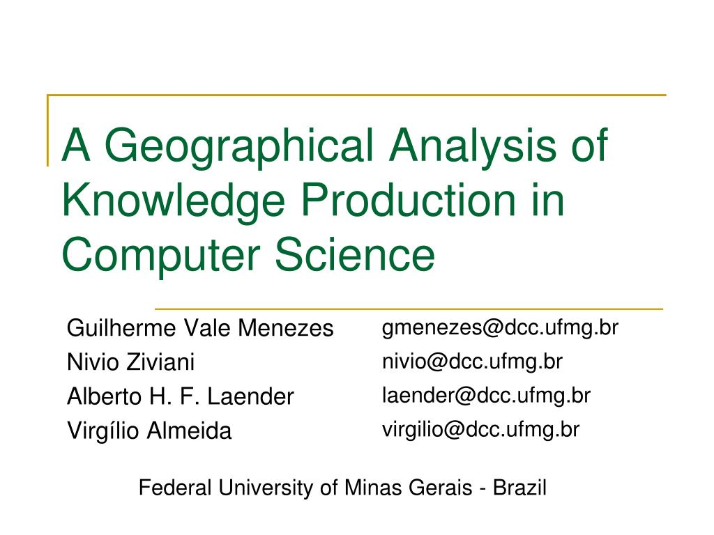 a geographical analysis of knowledge production in computer science l.