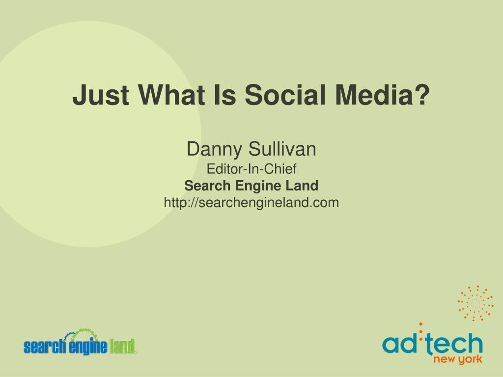 just what is social media l.