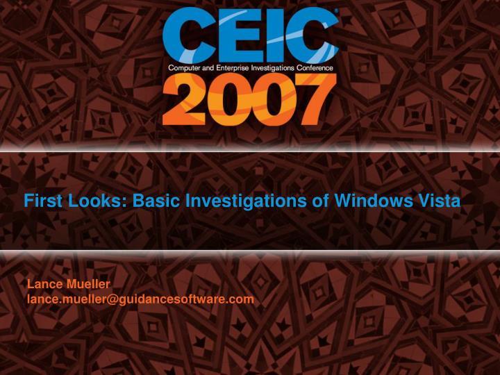 first looks basic investigations of windows vista n.
