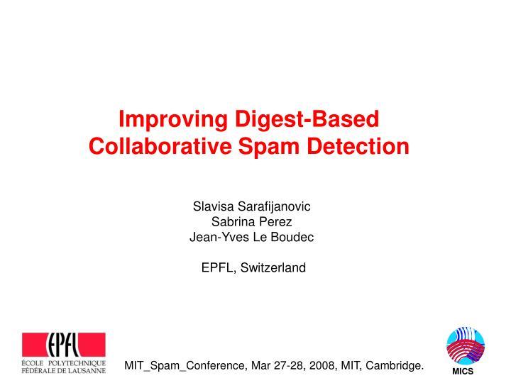 improving digest based collaborative spam detection n.