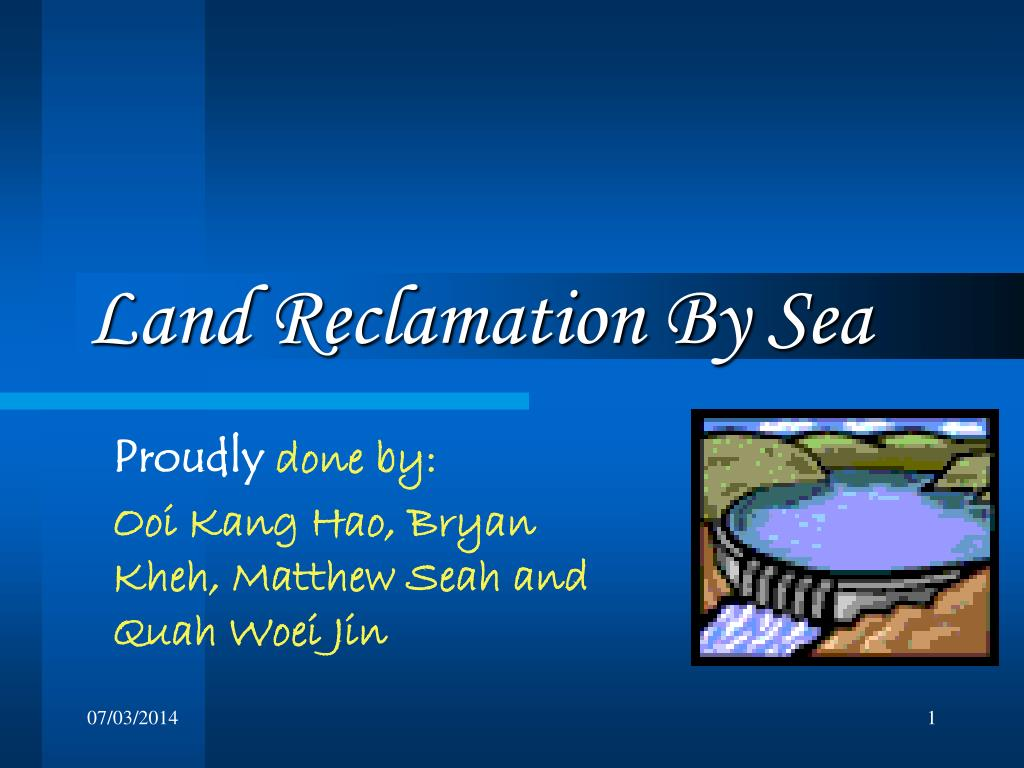 land reclamation by sea l.