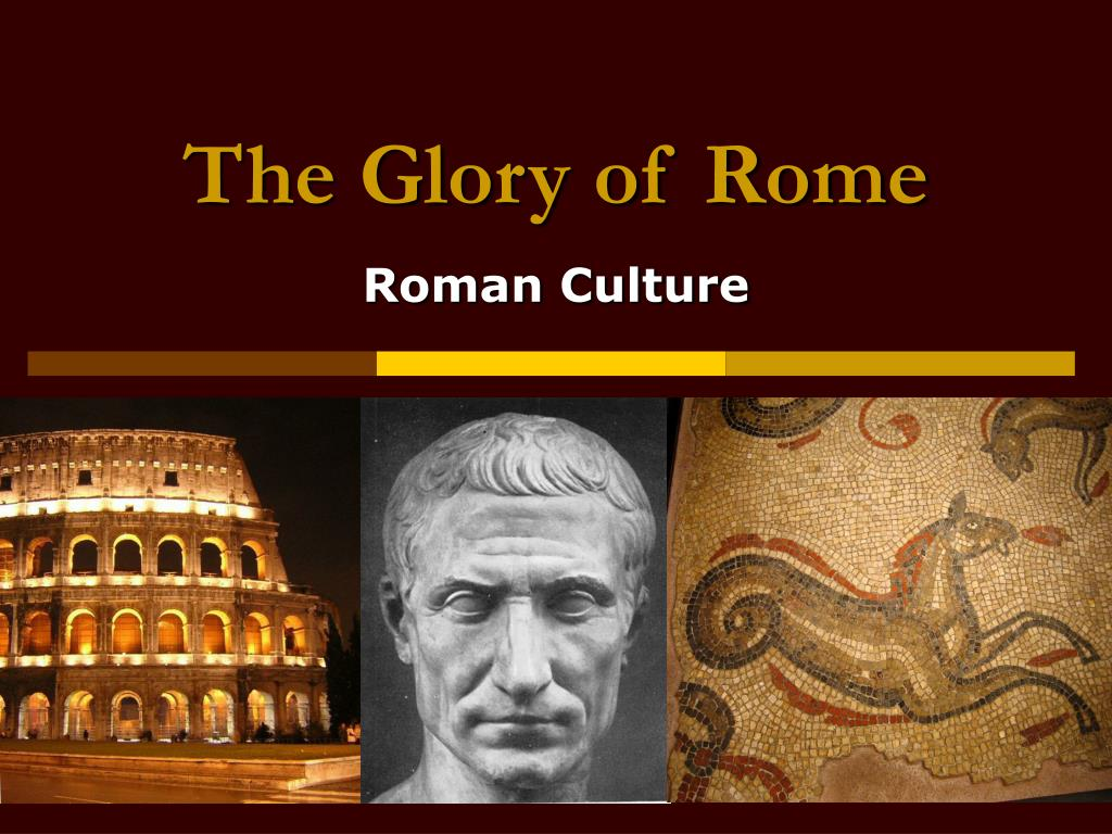 the glory of rome l.