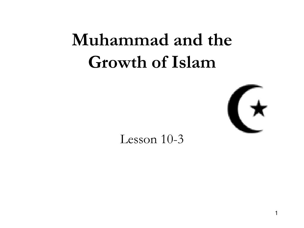 muhammad and the growth of islam l.