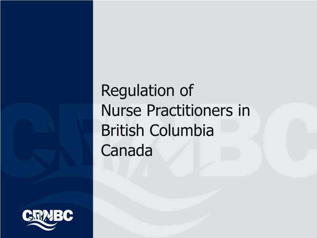 regulation of nurse practitioners in british columbia canada l.