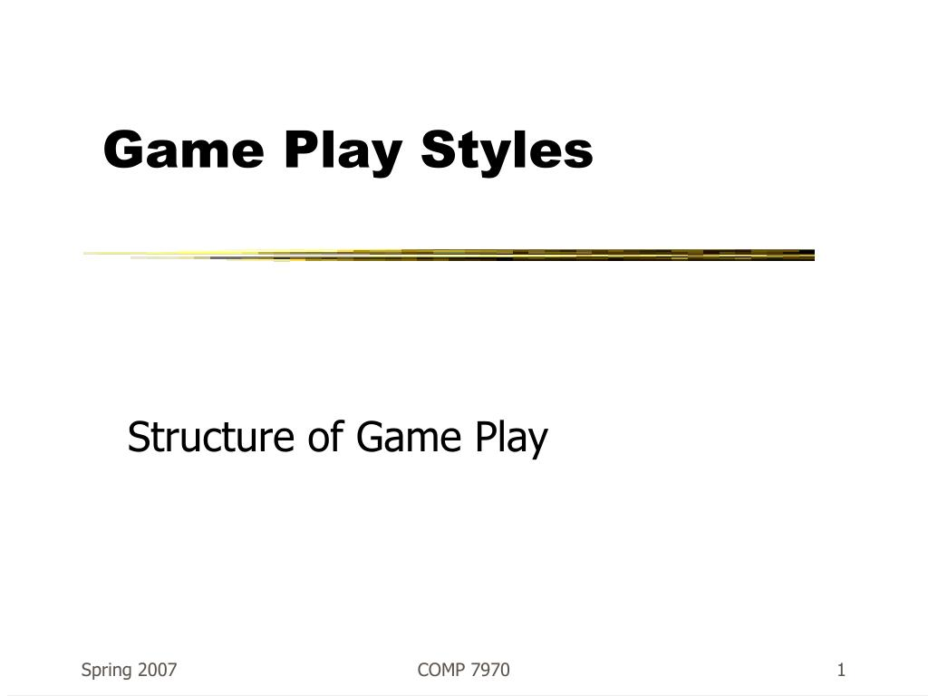 game play styles l.