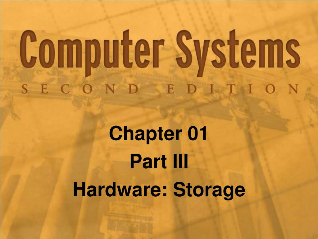 chapter 01 part iii hardware storage l.