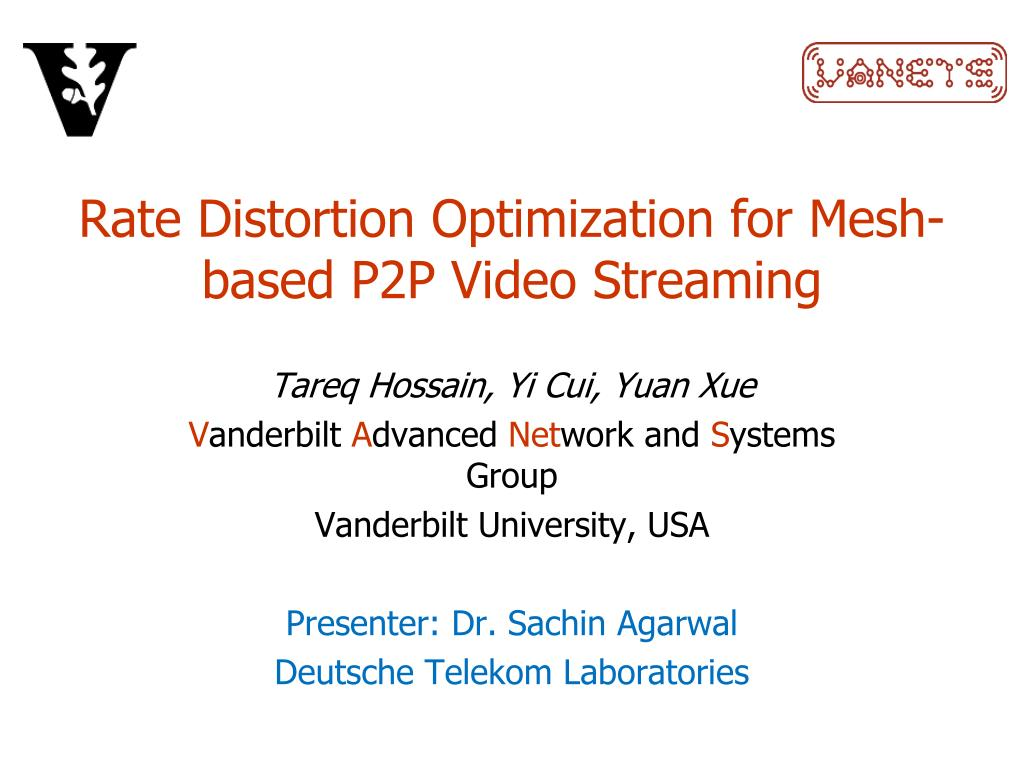 rate distortion optimization for mesh based p2p video streaming l.