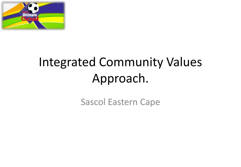 integrated community values approach l.