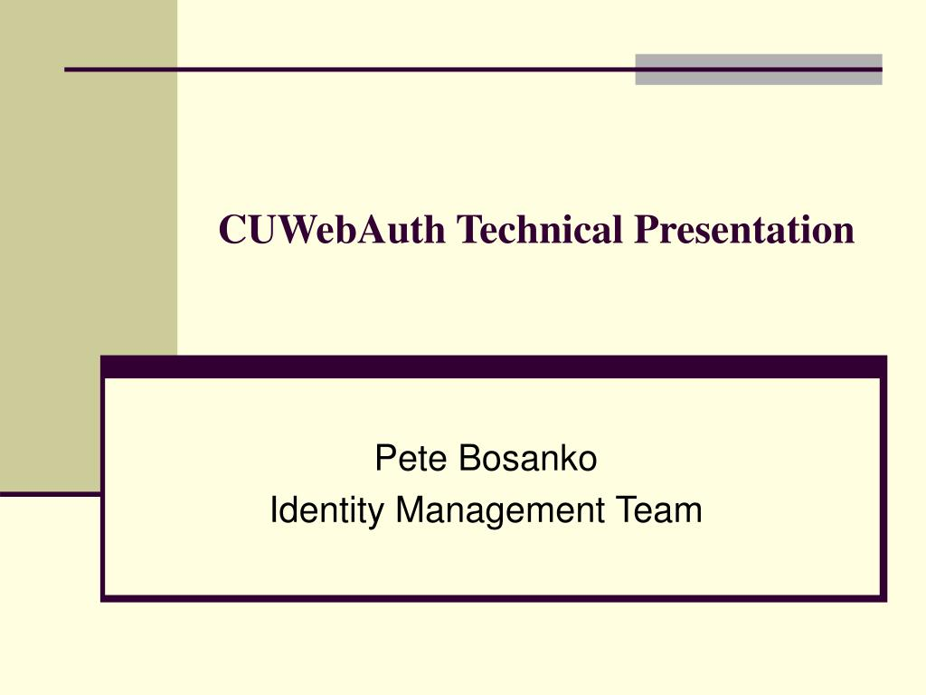 cuwebauth technical presentation l.