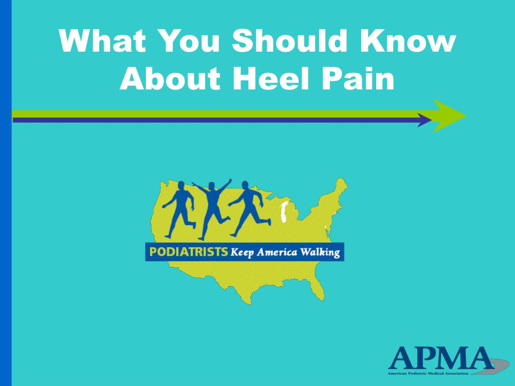 what you should know about heel pain l.