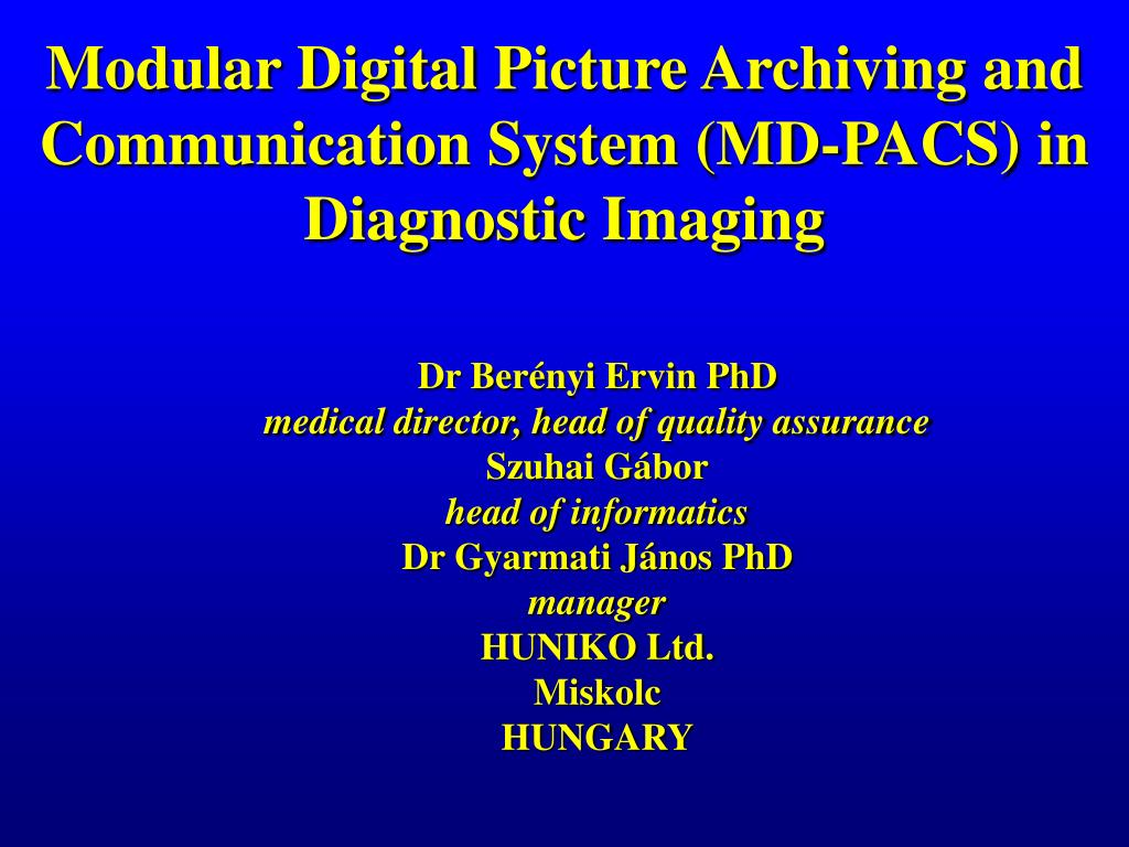 modular d igital p icture a rchiving and communication s ystem md pacs in d iagnostic i maging l.
