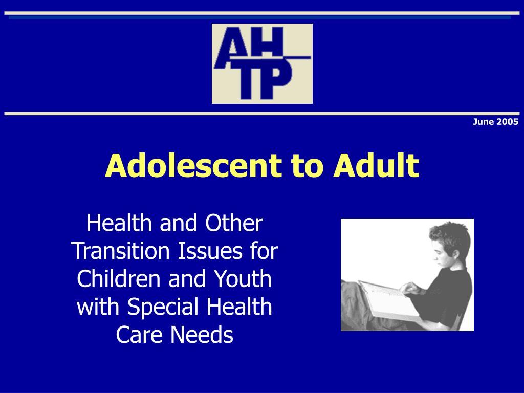 adolescent to adult l.