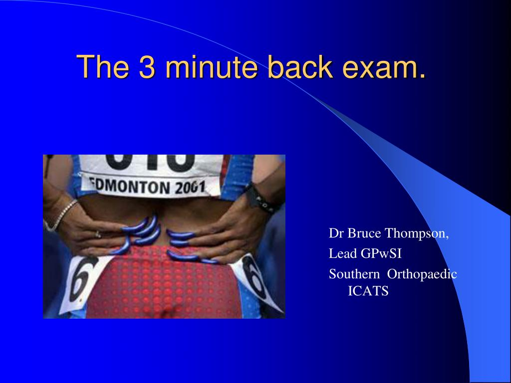the 3 minute back exam l.