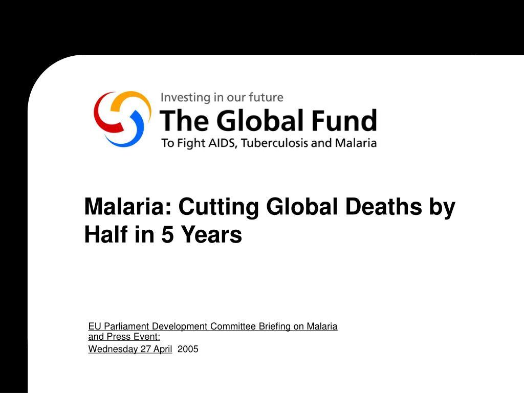 malaria cutting global deaths by half in 5 years l.