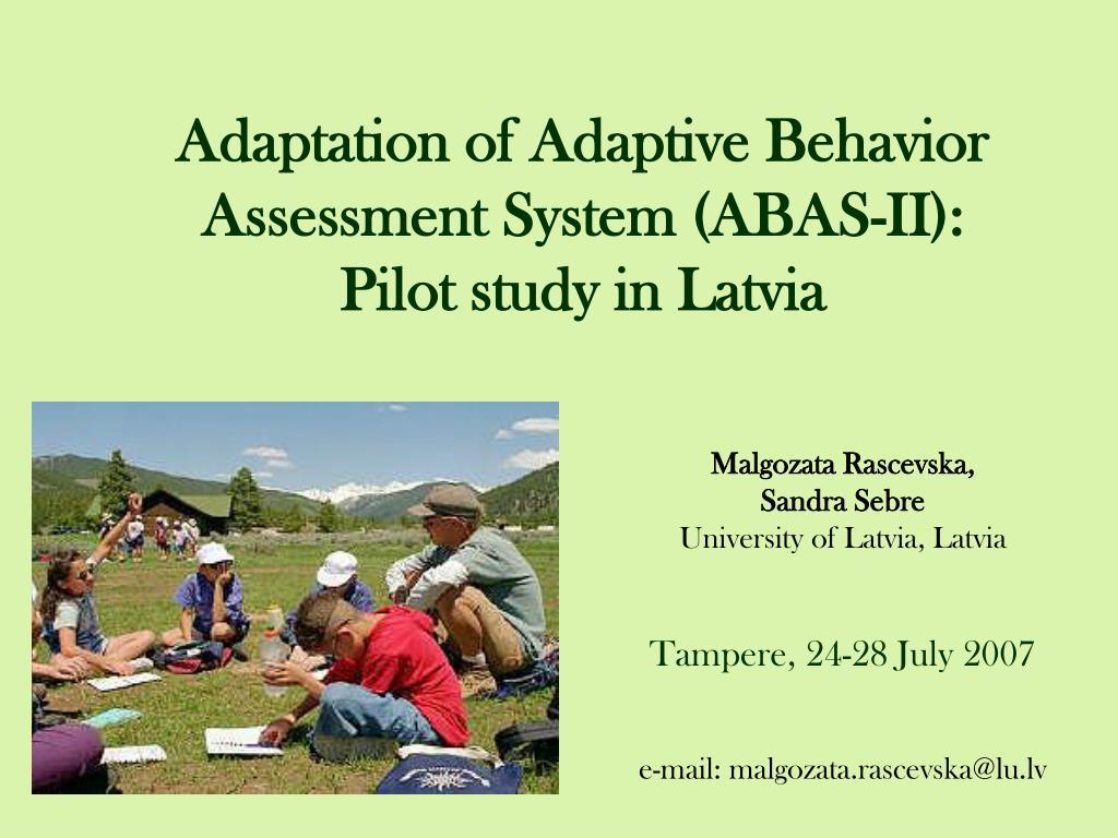adaptation of adaptive behavior assessment system abas ii pilot study in latvia l.