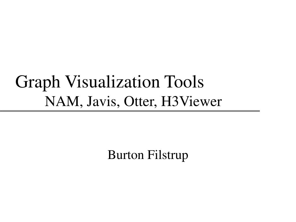 graph visualization tools nam javis otter h3viewer l.