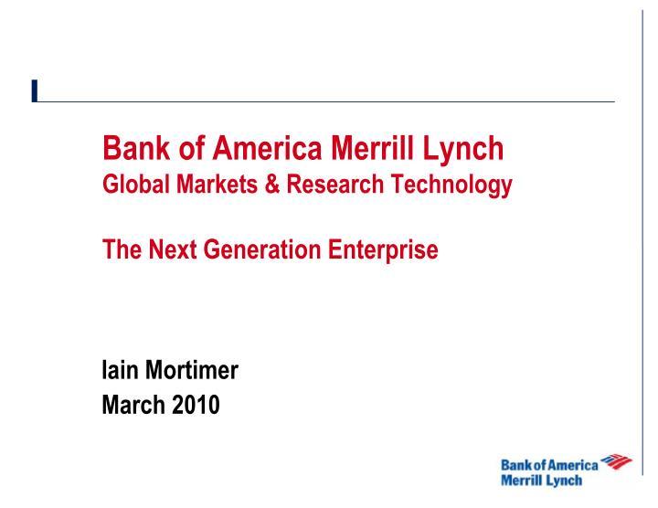 bank of america merrill lynch global markets research technology the next generation enterprise n.