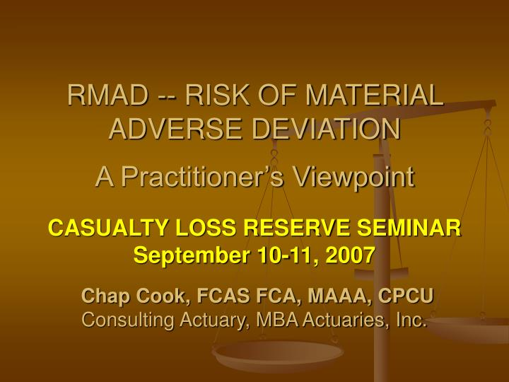 rmad risk of material adverse deviation a practitioner s viewpoint n.