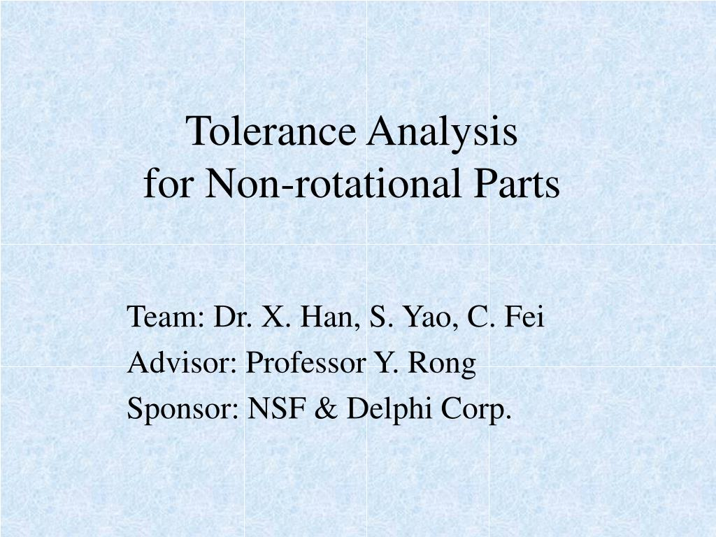 tolerance analysis for non rotational parts l.
