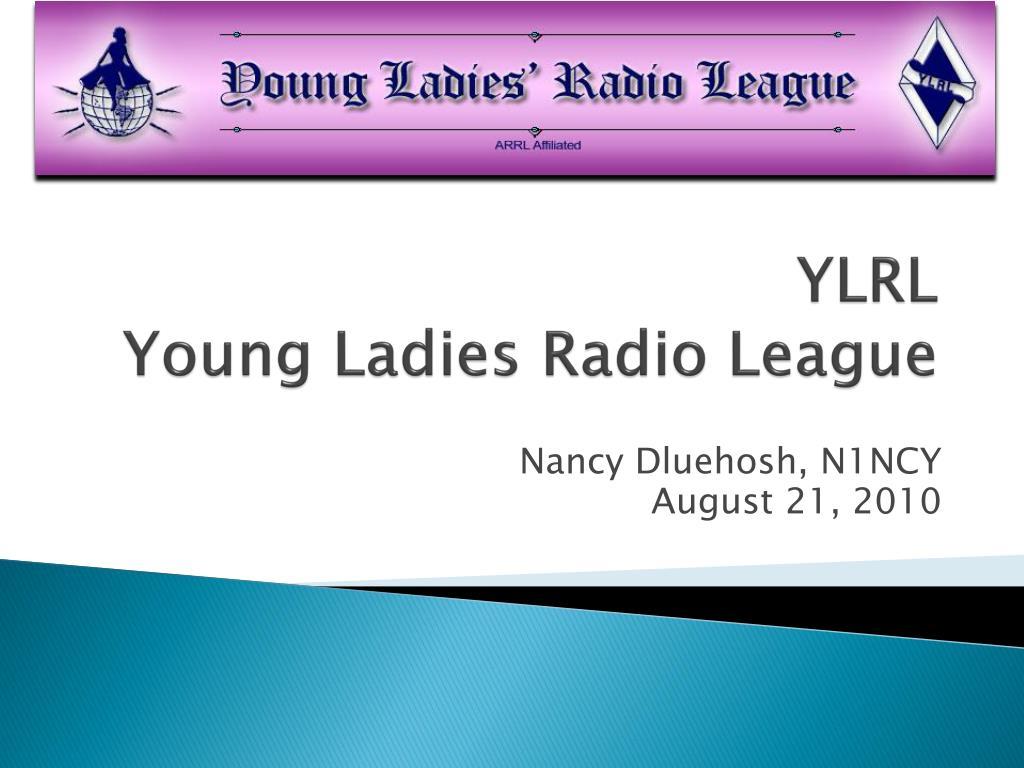ylrl young ladies radio league l.