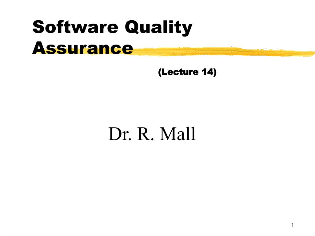 software quality assurance lecture 14 l.