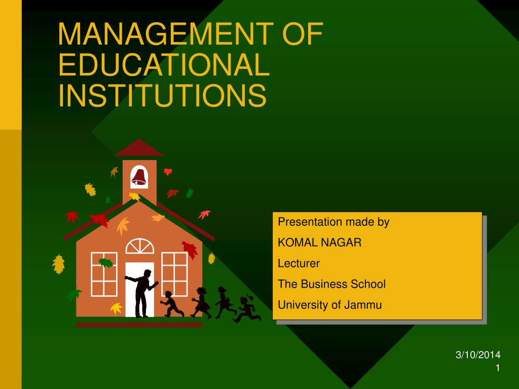 management of educational institutions l.
