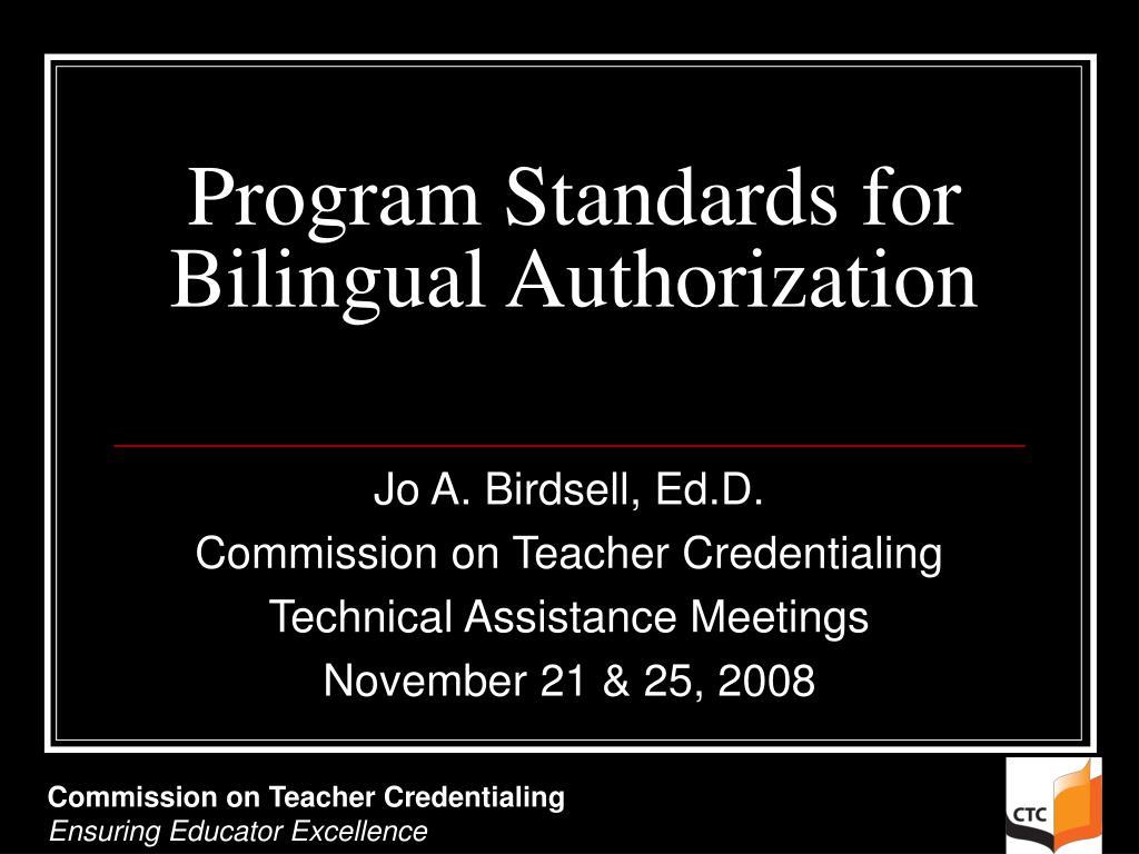 program standards for bilingual authorization l.