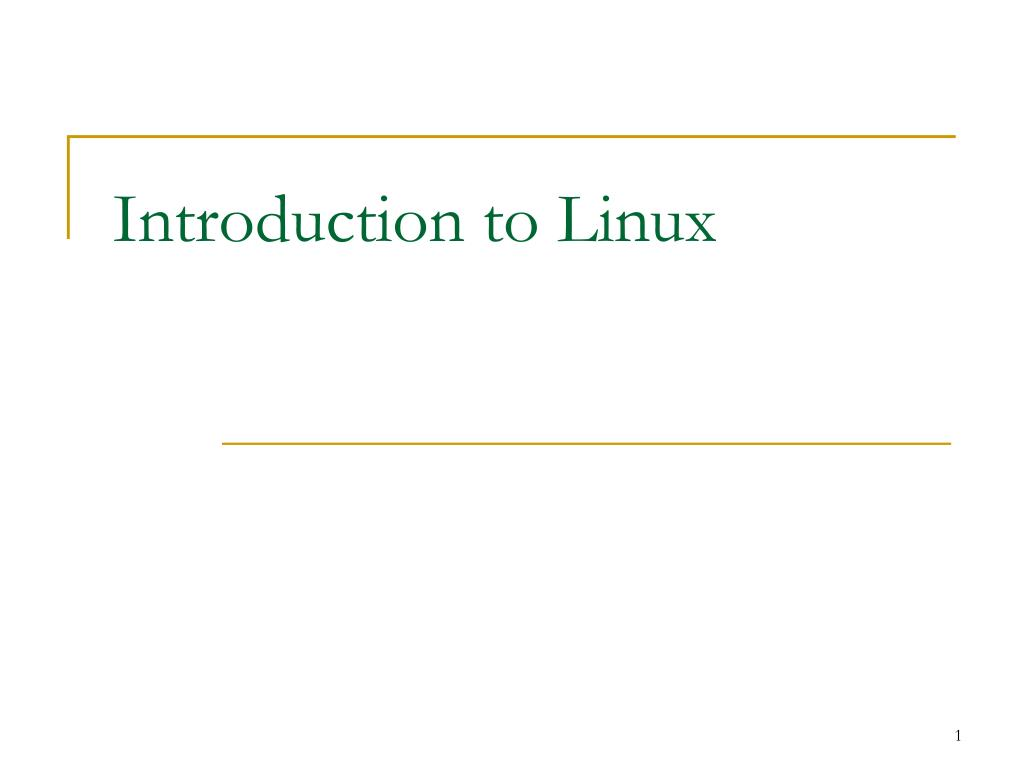 introduction to linux l.