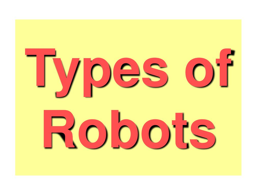 types of robots l.