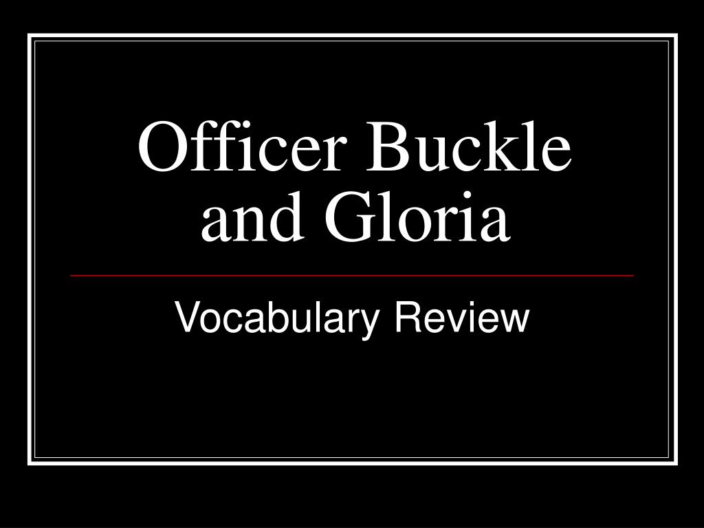 officer buckle and gloria l.