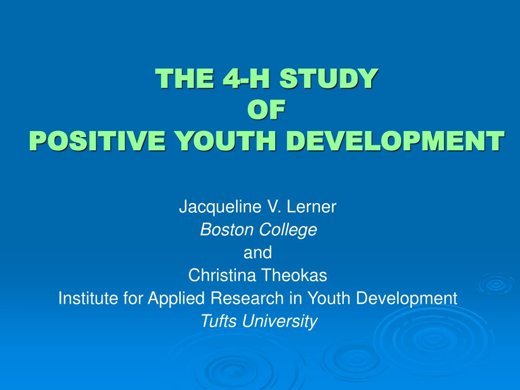 the 4 h study of positive youth development l.
