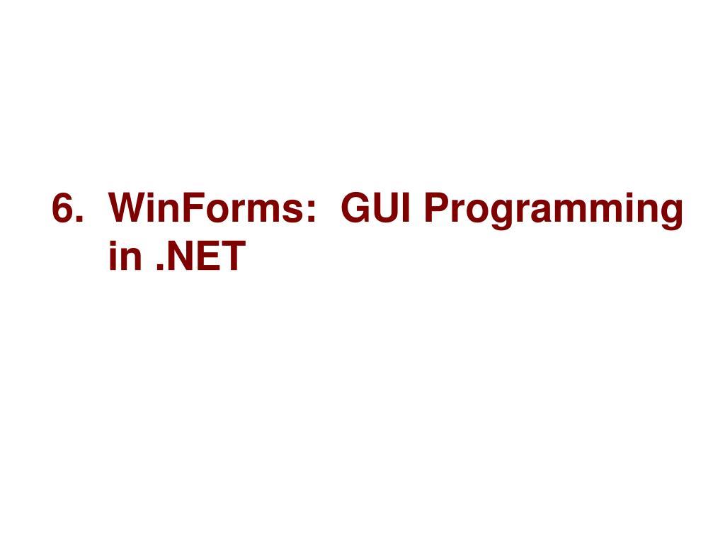 6 winforms gui programming in net l.