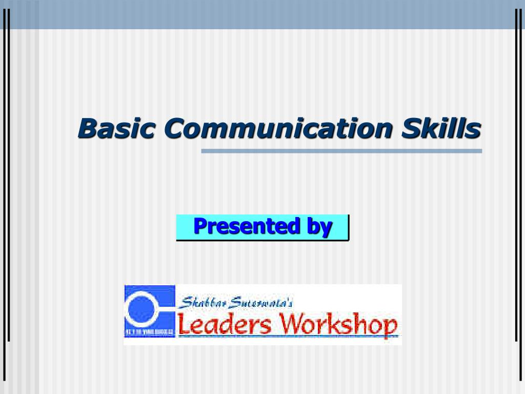 basic communication skills l.