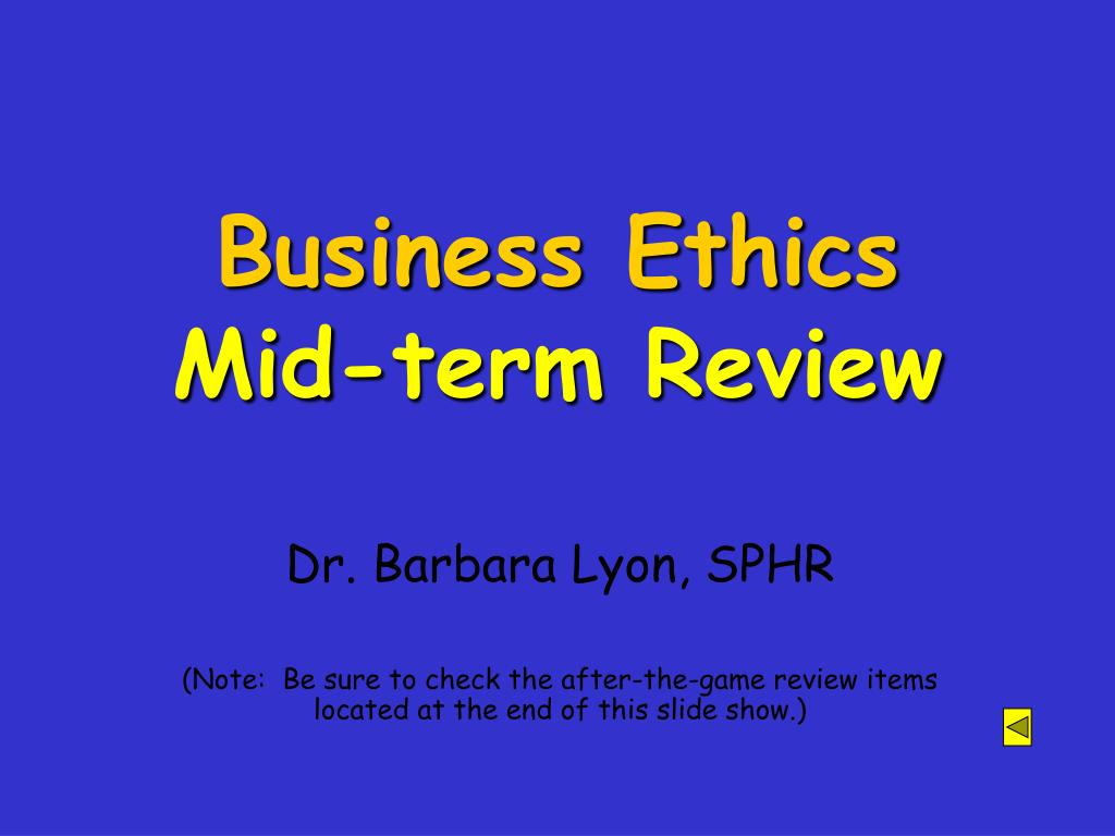 business ethics mid term review l.