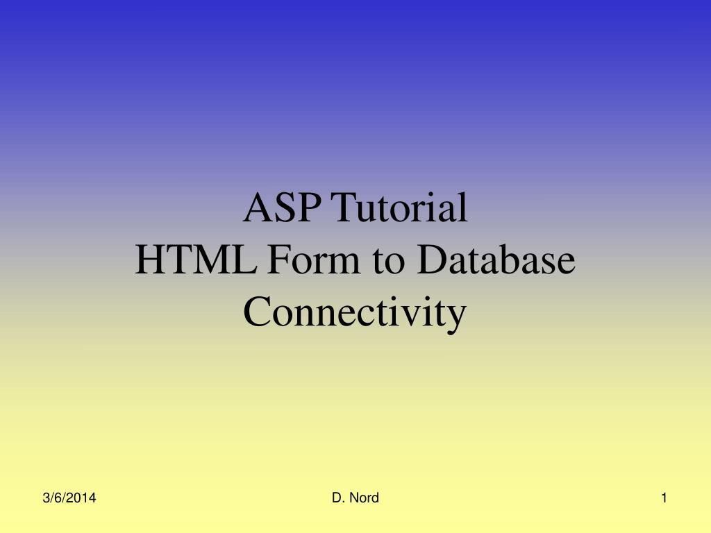 asp tutorial html form to database connectivity l.