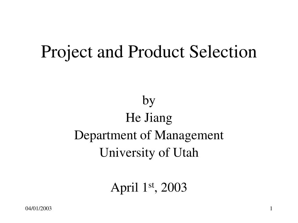 project and product selection l.