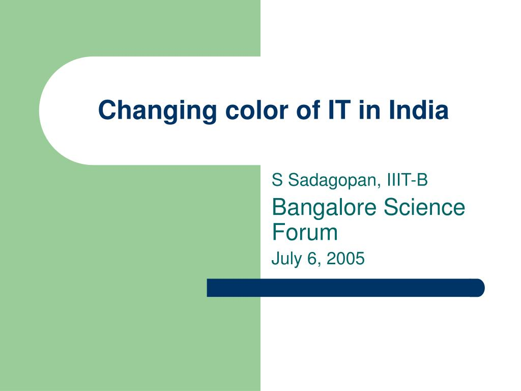 changing color of it in india l.