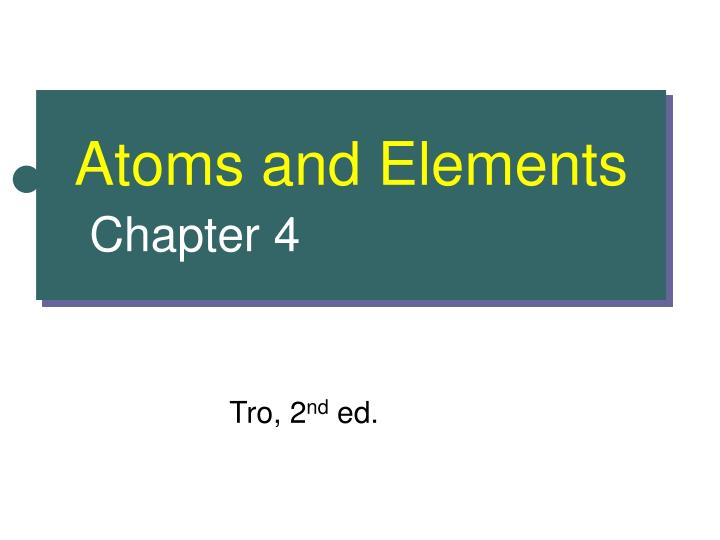 atoms and elements chapter 4 n.