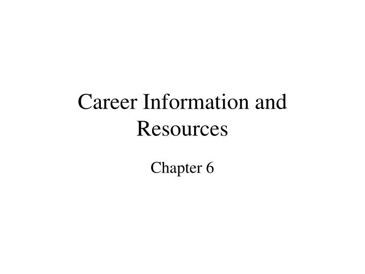 career information and resources n.