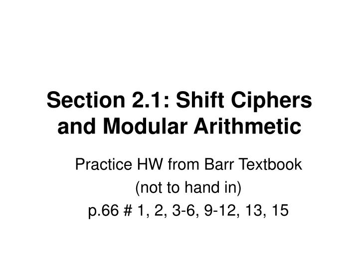 section 2 1 shift ciphers and modular arithmetic n.